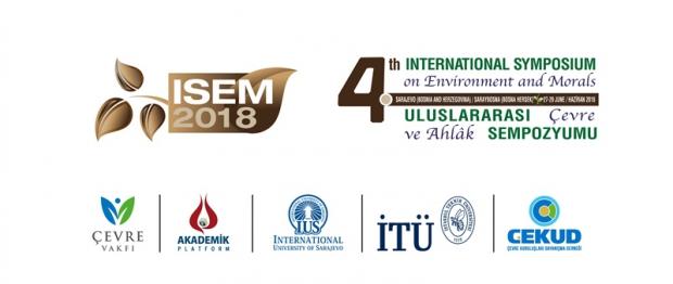 4. Uluslararası Çevre ve Ahlak Sempozyumu (ISEM2018)'na Davet